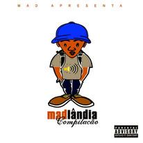 Mad Superstar - Madlandia (Compilação)