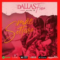 Dallas Furia - Mãe Solteira