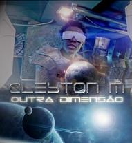 Cleyton M - Outra Dimensão