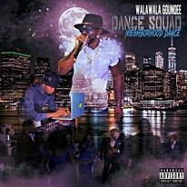 WalaWala Goundee - Dance Squad