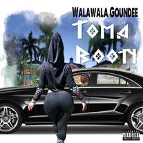 Walawala goundee - Toma Booty (Single)