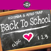 Kizomba & Afo Trap Back To School