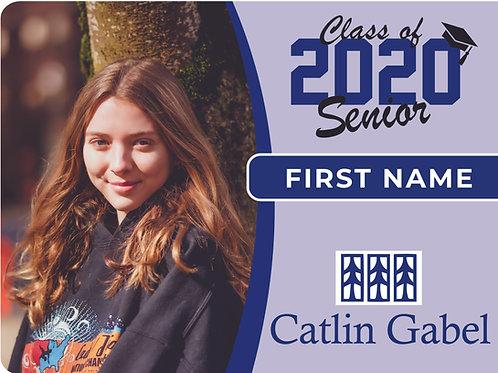 Catlin Gabel 2021 Senior Yard Sign