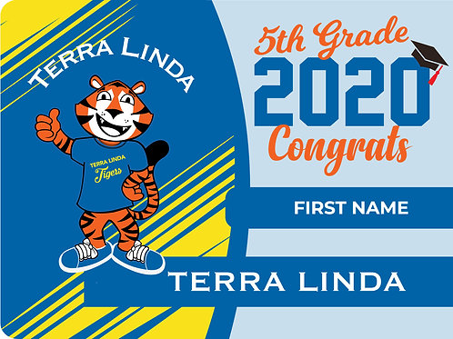 Terra Linda 5th Grade Yard Sign