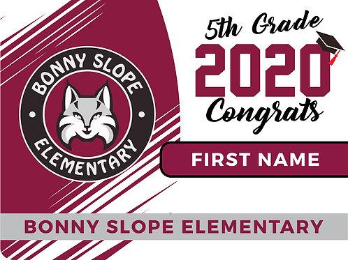 Bonny Slope Grade School 5th Grade Yard Sign