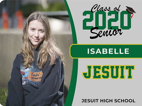 Jesuit 2021 Senior Yard Sign