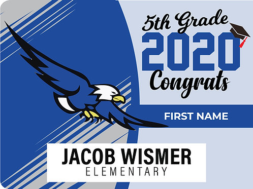 Jacob Wismer 5th Grade Yard Sign