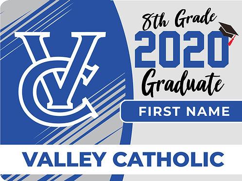 Valley Catholic 8th Grade Yard Sign