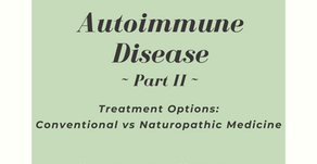 Autoimmune Disease: Part II