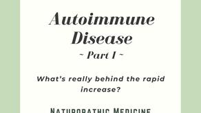 Autoimmune Disease: Part 1