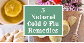 5 Of The Best Natural Cold & Flu Remedies