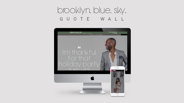 Brooklyn. Blue. Sky. Quote Wall