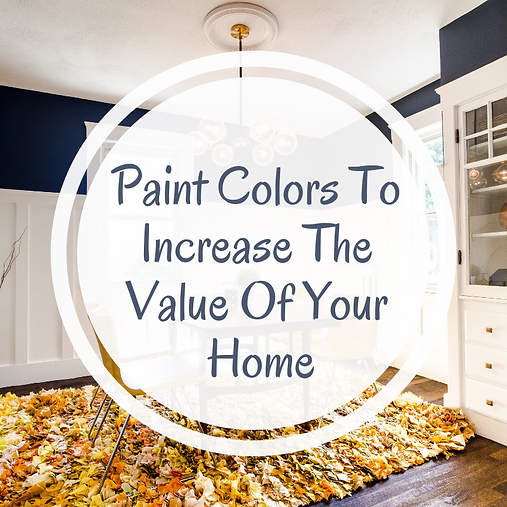paint colors increase value.png