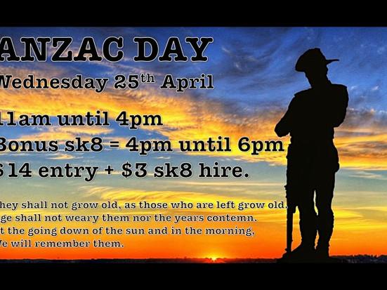 ANZAC DAY SKATE Wednesday 25th April 11am-4pm + Bonus sk8 4pm-6pm.