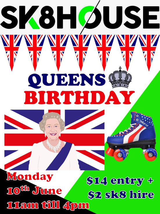 Queens Birthday at Sk8house