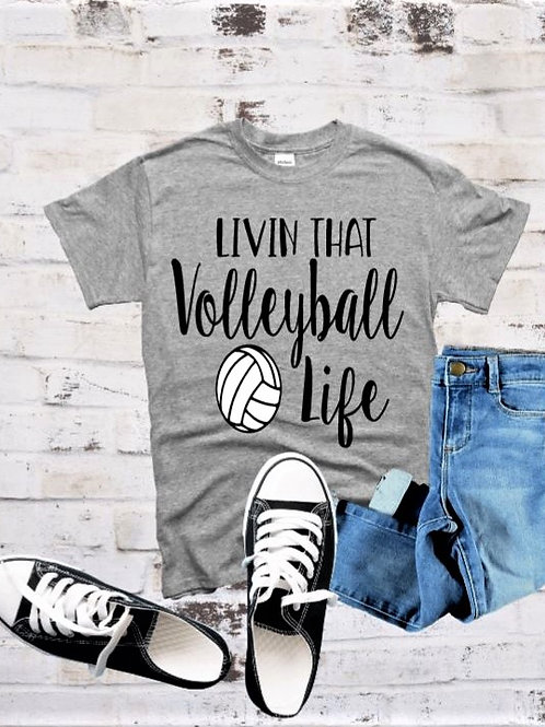 """""""Livin that Volleyball life"""" Short-Sleeved Tee"""