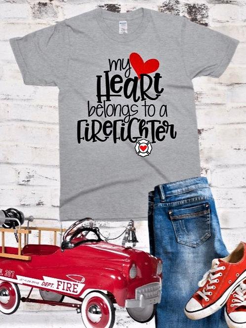 """""""My Heart Belongs to a Firefighter"""" Short-Sleeved Tee"""