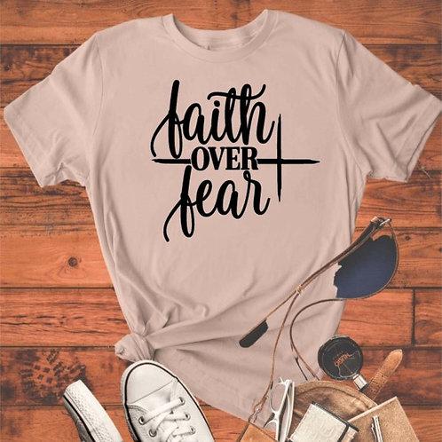 """""""Faith over Fear"""" Short-Sleeved Tee"""