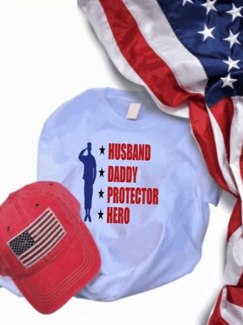 """""""Husband, Daddy, Protector, Hero"""" Short-Sleeved Tee"""