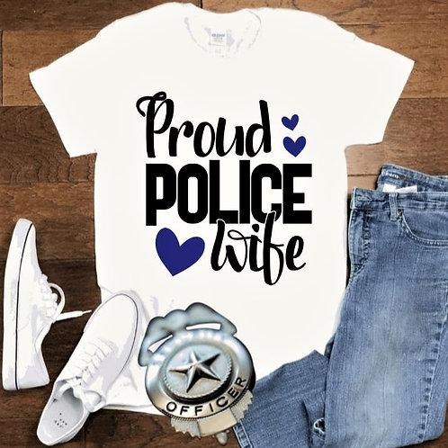 """Proud Police Wife"" Short-Sleeved Tee"