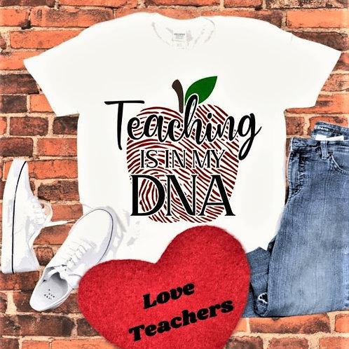 """""""Teaching is in my DNA"""" Short-Sleeved Tee"""