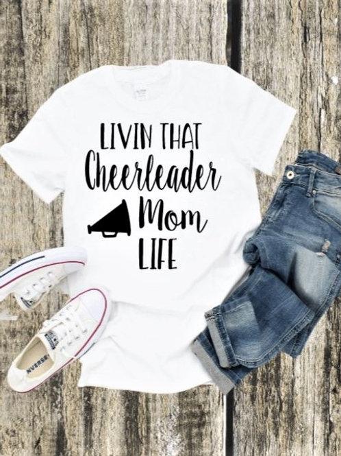 """Livin that cheerleader mom life"" Short-Sleeved Tee"
