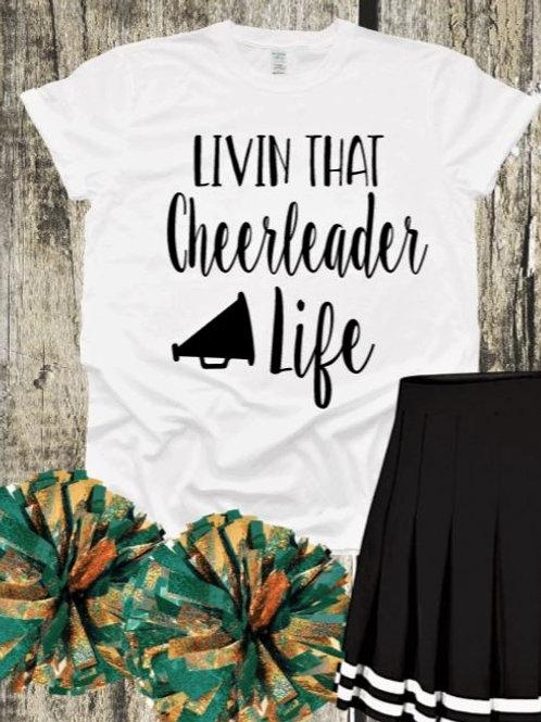 """Livin that cheerleader life"" Short-Sleeved Tee"