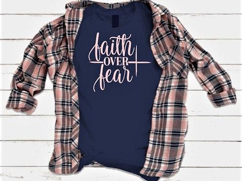 """""""Faith over Fear"""" Short Sleeved Tee"""