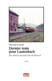 Dernier train pour Lautenbach.JPG