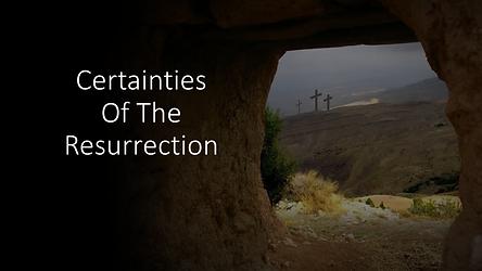 Certainties of the resurrection.png