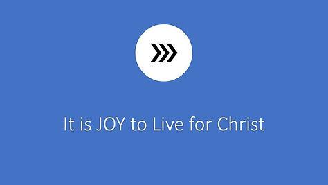 joy to live for christ.jpg