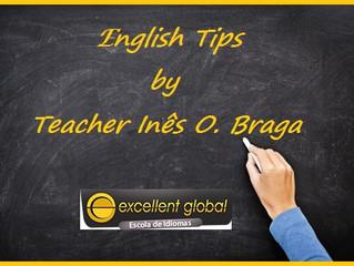 Dicas de Inglês by Teacher Inês O. Braga