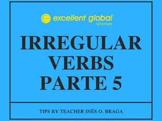 IRREGULAR VERBS PARTE 5