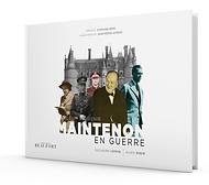 Album Souvenir Maintenon en Guerre