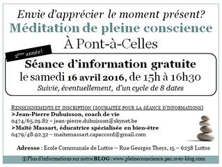Séance d'infos gratuite - Cycle pleine conscience à Luttre - 16 avril 2016