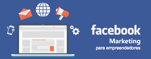 Curso de facebook Marketing para empreendedores: veja com foi!