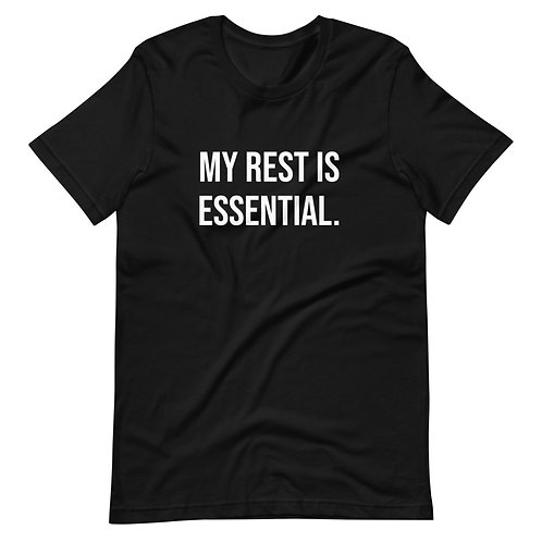 My Rest Is Essential (White Text)