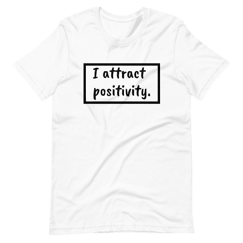 I Attract Positivity (Black Text) Short-Sleeve Unisex T-Shirt