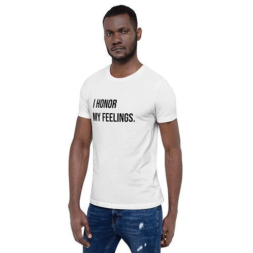 I Honor My Feelings (Black Text) Short-Sleeve Unisex T-Shirt