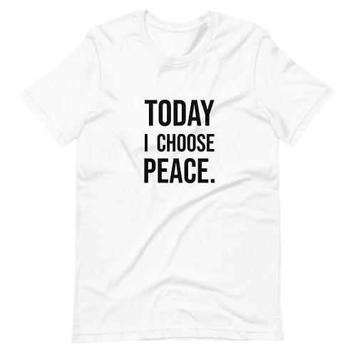 I Choose Peace (Black Text) Short-Sleeve Unisex T-Shirt