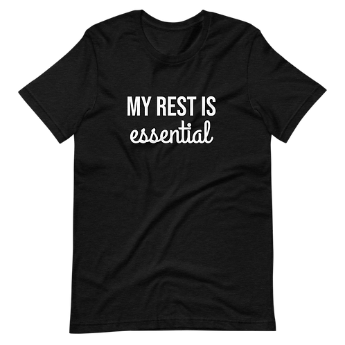 My Rest Is Essential (White Text) Short-Sleeve Unisex T-Shirt