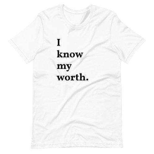 I Know My Worth (Black Text) Short-Sleeve Unisex T-Shirt