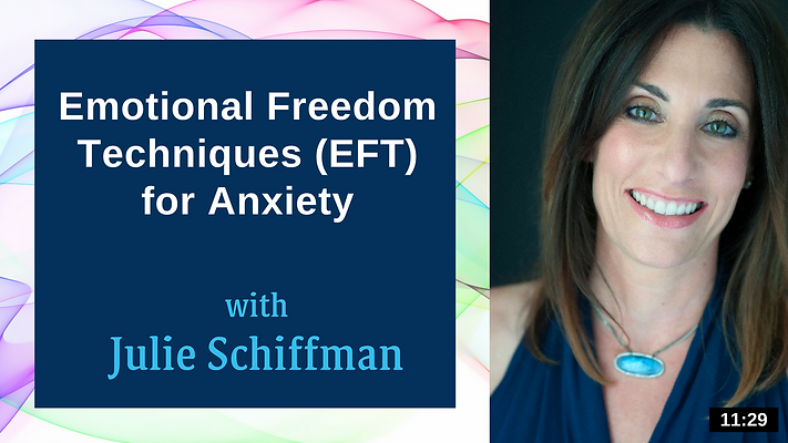 Link to guided Emotional Freedom Techniques video for anxiety