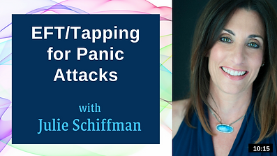 Click to access guided video of Julie Schiffman using Emotional Freedom Techniques (EFT), also known as Tapping, for panic attacks
