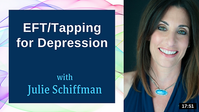 Click to access guided video of Julie Schiffman using Emotional Freedom Techniques (EFT), also known as Tapping, for depression