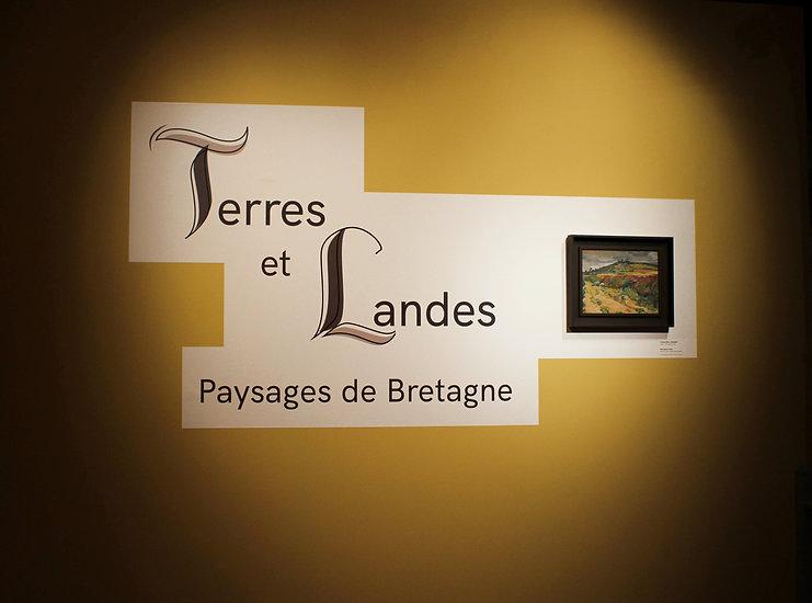 Panneau titre exposition Terres et Landes La Cohue Musée des Beaux Arts de Vannes