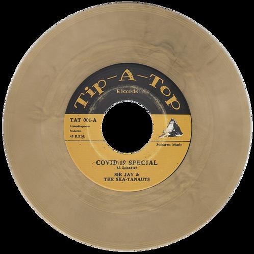 """SIR JAY & THE SKATANAUTS """"COVID-19 SPECIAL"""" 45"""