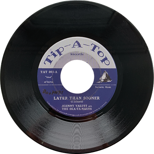 """JOHNNY VALUTI WITH THE SKATANAUTS """"LATER THAN SOONER"""" 45"""