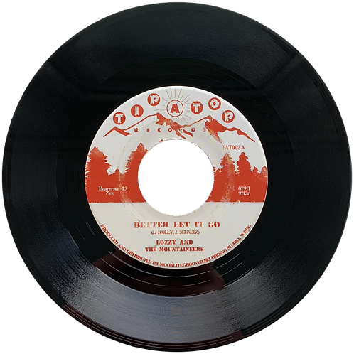 """LOZZY & THE MOUNTAINEERS """"BETTER LET IT GO"""" 45"""