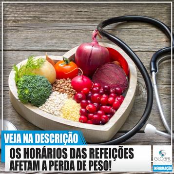 O horário de consumo das refeições afeta a perda de peso.